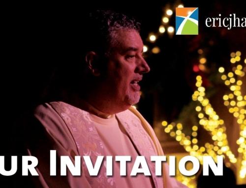 Our Invitation – Eric J. Hall