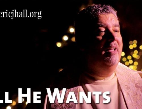 All He Wants – Eric J. Hall